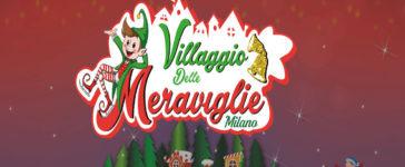 Torna il Villaggio delle Meraviglie per tutti i bambini a Milano