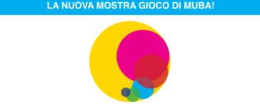 Giocare con la luce alla scoperta del colore! Al Muba per tutti i bambini a Milano